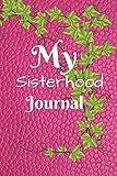 My Sisterhood Journal (Volume 3)