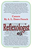 Careers: Reflexologist, A. L. French, 1499348924