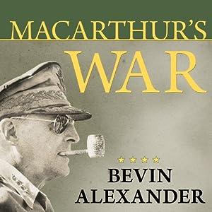 Macarthur's War Audiobook