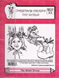 img - for Christmas Around the World, for Grades 4-6 (T4T S&S Learning Materials, The Solski Group, SSC1-28) book / textbook / text book