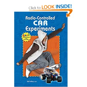 Radio-Controlled Car Experiments (Cool Science Projects with Technology) Ed Sobey