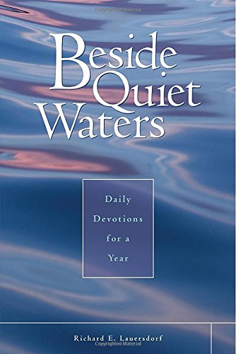Beside Quiet Waters: Daily Devotions for a Year