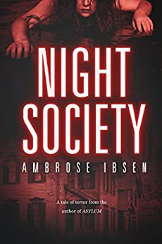 Night Society by [Ibsen, Ambrose]