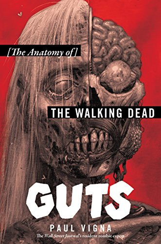 Guts the anatomy of the walking dead kindle edition by paul guts the anatomy of the walking dead by vigna paul fandeluxe Image collections