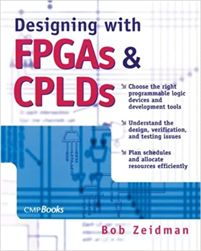 Book Designing with FPGAs and CPLDs by Bob Zeidman (2002-09-24)