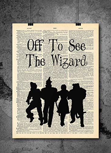 (Wizard Of Oz - Off To See The Wizard - Quote Wall Art - Vintage Art - Authentic Upcycled Dictionary Art Print - Home or Office Decor - Inspirational And Motivational Quote Art)