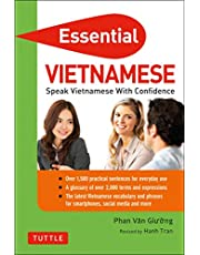 Essential Vietnamese: Speak Vietnamese with Confidence! (Vietnamese Phrasebook & Dictionary)