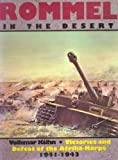 Rommel in the Desert: Victories and Defeat of the Afrikakorps 1941-1943 (Schiffer military history)
