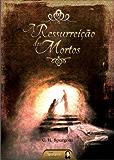A Ressurreição dos Mortos