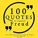 100 Quotes about Psychoanalysis by Sigmund Freud (Great Philosophers and Their Inspiring Thoughts) Audiobook by Sigmund Freud Narrated by Katie Haigh