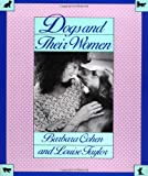 Dogs and Their Women, Barbara E. Cohen and Louise Taylor, 0316150363