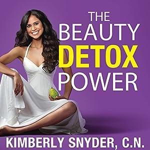 The Beauty Detox Power Audiobook