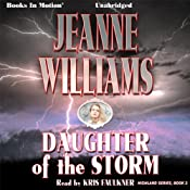 Daughter of the Storm: Highland, Book 2 | Jeanne Williams