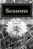 Seasons, Tamika Hopkins-Sanders, 1495992179
