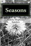 Seasons, Tamika Hopkins-Sanders, 1495992179