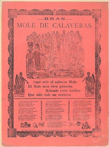 Photo Reprint Gran mole de calaveras. Aquí está el sabroso mole, el mole más bien guisado; métanle recio (Mole Skeleton)