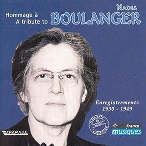 """Afficher """"Hommage à Nadia Boulanger : enregistrements 1930-1949"""""""