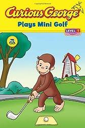 Curious George Plays Mini Golf (Curious George: Level 1)