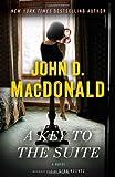A Key to the Suite, John D. MacDonald, 0812985265