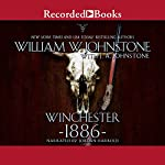 Winchester 1886 | William W. Johnstone,J. A. Johnstone