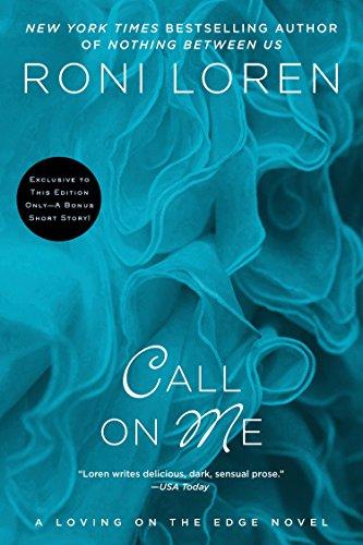 Call on Me (A Loving on the Edge Novel)