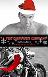 A Very Christopher Christmas (A Death Dwellers MC Novella)