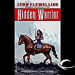 Hidden Warrior: Tamir Triad, Book 2   Lynn Flewelling