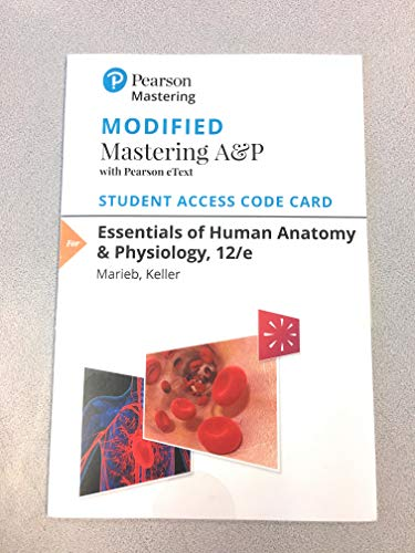 Modified MasteringA&P with Pearson eText -- Standalone Access Card -- for Essentials of Human Anatomy & Physiolo