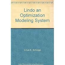 Lindo an Optimization Modeling System