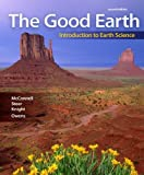 img - for The Good Earth: Introduction to Earth Science by David McConnell (2009-09-25) book / textbook / text book