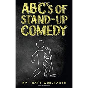 ABC's of Stand-up Comedy: Go zero to funny in one book! | NEW COMEDY TRAILERS | ComedyTrailers.com