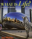 What Is Life? a Guide to Biology 3e and LaunchPad for Phelan's What Is Life? (Six Month Access) 3e 3rd Edition