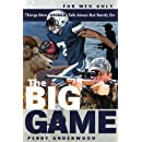 The Big Game: Things Men SHOULD Talk About but Rarely Do