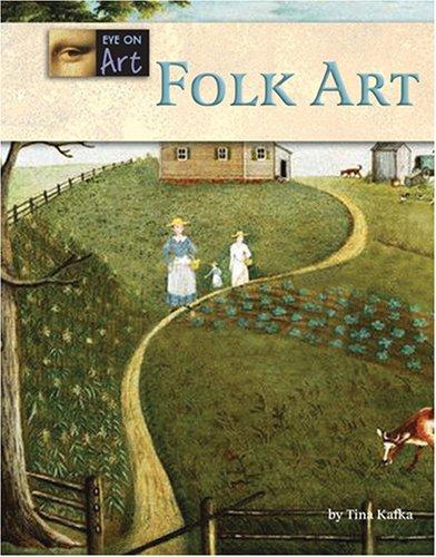 Folk Art (Eye on Art)