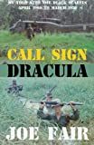 Call Sign Dracula, Joe Fair, 1620063883