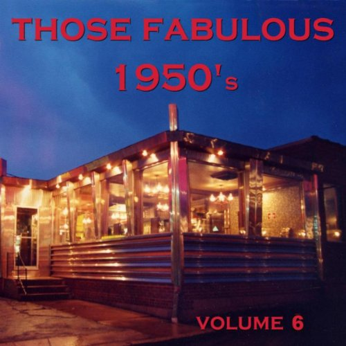 Those Fabulous 1950's Volume 6