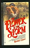 img - for Flower of the Storm book / textbook / text book