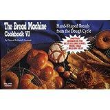 Bread Machine Cookbook VI