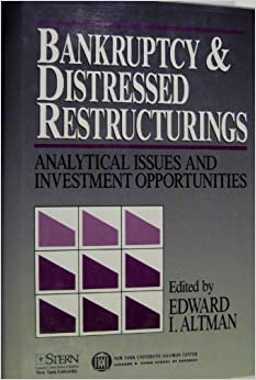 Book Bankruptcy and Distressed Restructurings (New York University Salomon Center Series)