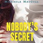 Nobody's Secret | Michaela MacColl