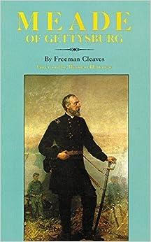 Book Meade of Gettysburg by Freeman Cleaves (1991-03-15)