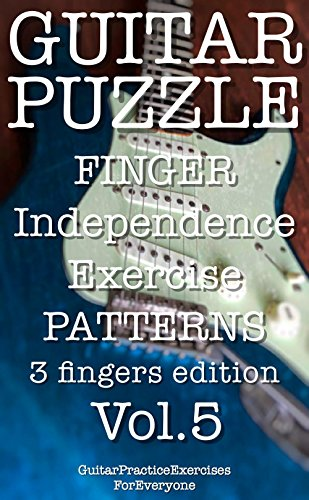 GUITAR PUZZLE finger independence exercise patterns 3 fingers edition Vol.5 ()