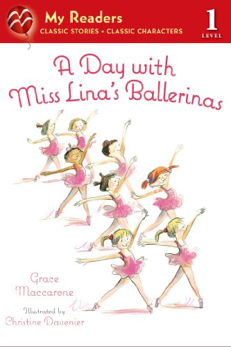 A Day with Miss Lina's Ballerinas (My Readers)