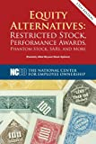 img - for Equity Alternatives: Restricted Stock, Performance Awards, Phantom Stock, SARs, and More, 12th ed. book / textbook / text book