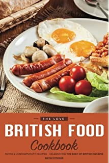 Wiro cookbooks british cookbook love food amazon love the love british food cookbook retro contemporary recipes celebrating the best of british forumfinder Choice Image