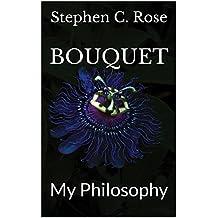 BOUQUET: My Philosophy