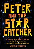 #8: Peter and the Starcatcher (Acting Edition) (Peter and the Starcatchers)