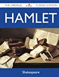 Hamlet - the Original Classic Edition, Shakespeare, 1486144314
