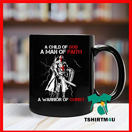 A Child Of God A Man Of Faith Soldier A Warrior Of Christ Gift Coffee Mug Tea Cup