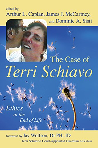 (The Case of Terri Schiavo: Ethics at the End of Life)